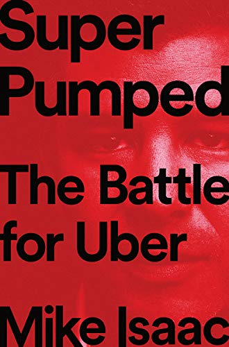 Super Pumped - The Battle for Uber