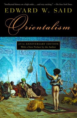 Orientalism (25th Anniversary Edition)