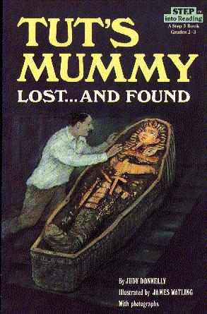Tut's Mummy Lost...And Found (Step Into Reading Step 3)