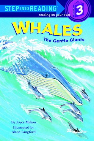 Whales: The Gentle Giants (Step Into Reading, Step 2/Step 3)