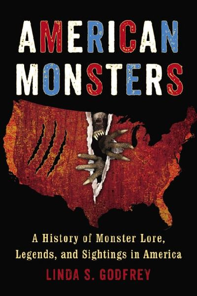 American Monsters - A History of Monster Lore, Legends, and Sightings in America