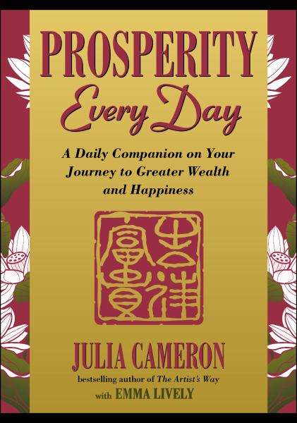 Prosperity Every Day: A Daily Companion on Your Journey to Greater Wealth and Happiness