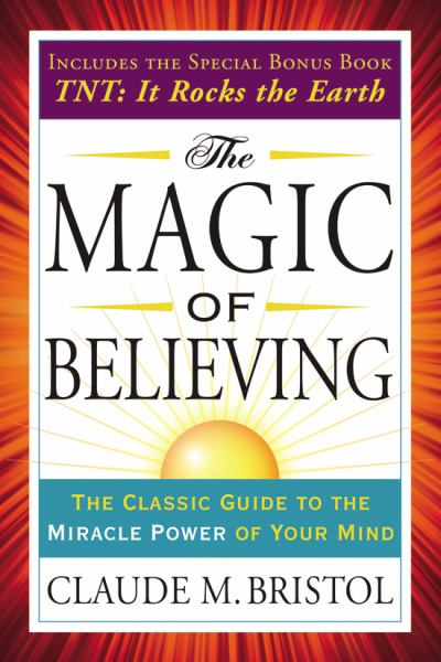 The Magic of Believing (Tarcher Success Classics)