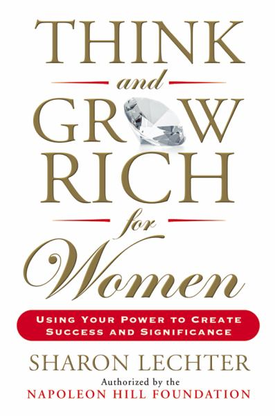 Think and Grow Rich for Women