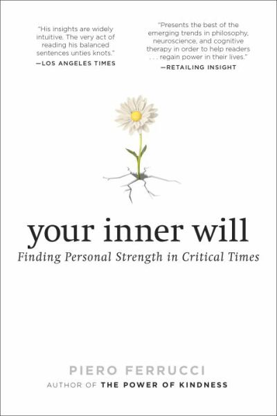 Your Inner Will: Finding Personal Strength in Critical Times ...