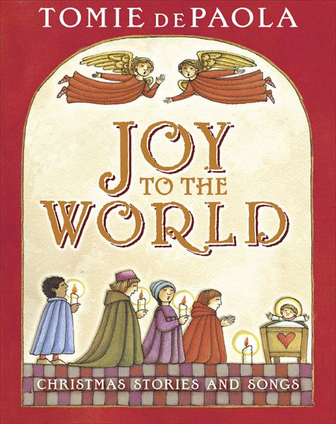 Joy to the World: Christmas Stories and Songs