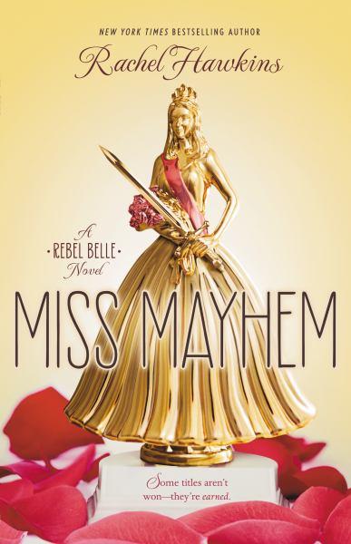 Miss Mayhem (Rebel Belle, Bk 2)