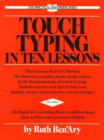Touch Typing in Ten Lessons (Practical Handbook Series)