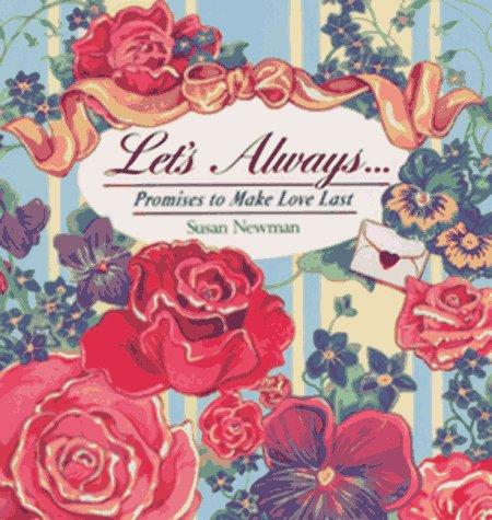 Let's Always...: Promises to Make Love Last