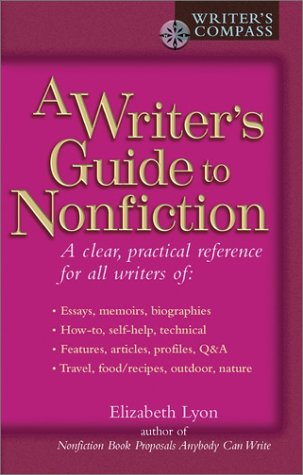 A Writer's Guide to Nonfiction (Writer's Compass)