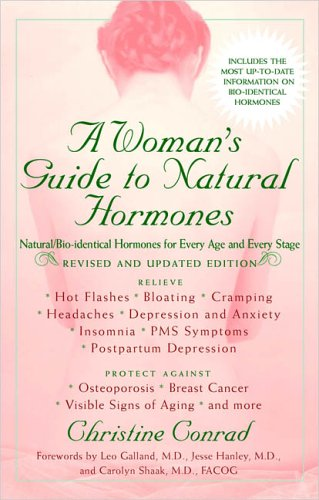 A Woman's Guide to Natural Hormones (Revised and Updated Edition)