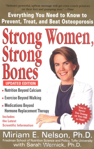 Strong Women, Strong Bones (Updated Edition)