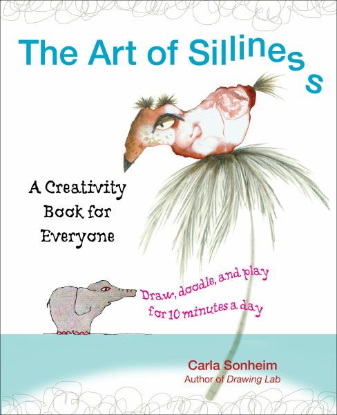 The Art of Silliness