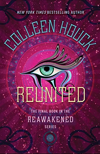 Reunited (The Reawakened Series, Bk. 3)
