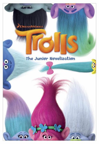 The Junior Novelization (DreamWorks Trolls)