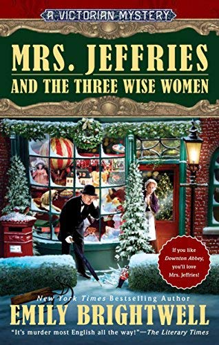 Mrs. Jeffries and the Three Wise Women (A Victorian Mystery, Bk. 36)