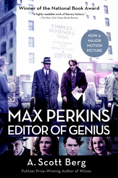 Max Perkins: Editor of Genius