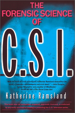 The Forensic Science of C.S.I