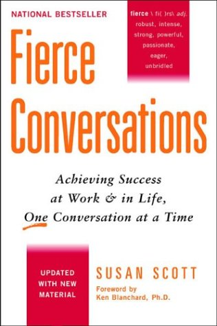 Fierce Conversations (Updated)