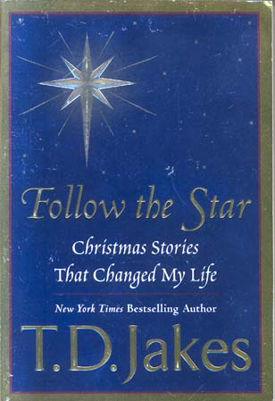 follow the star christmas stories that changed my life - Christian Christmas Stories