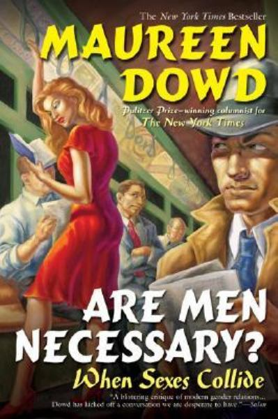 Are Men Necessary?: When Sexes Collide
