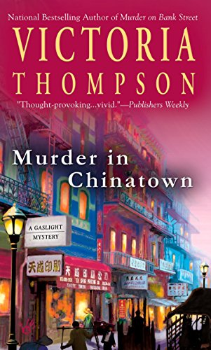 Murder in Chinatown (A Gaslight Mystery)