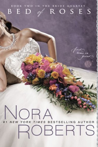 Bed of Roses (The Bride Quartet, Book 2)