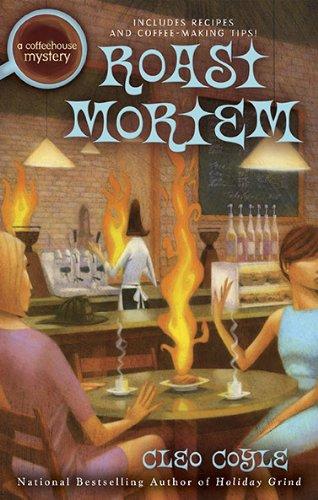 Roast Mortem (Coffeehouse Mysteries)