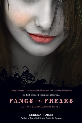 Fangs for Freaks (Half-Blood Vampire Novels)