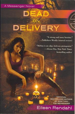 Dead on Delivery (A Messenger Novel)