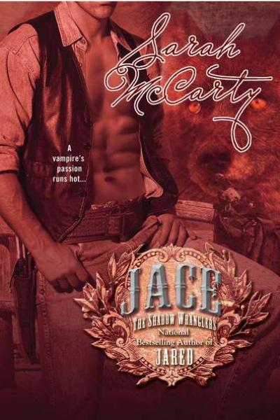 Jace - The Shadow Wranglers