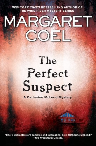 The Perfect Suspect (A Catherine McLeod Mystery)