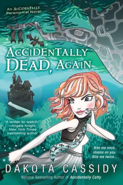 Accidentally Dead, Again