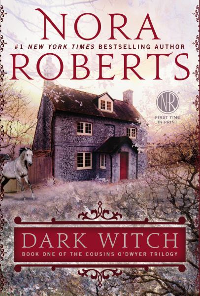 Dark Witch (Cousins O'Dwyer Trilogy, Bk. 1)
