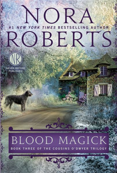 Blood Magick (Cousins O'Dwyer Trilogy, Bk. 3)
