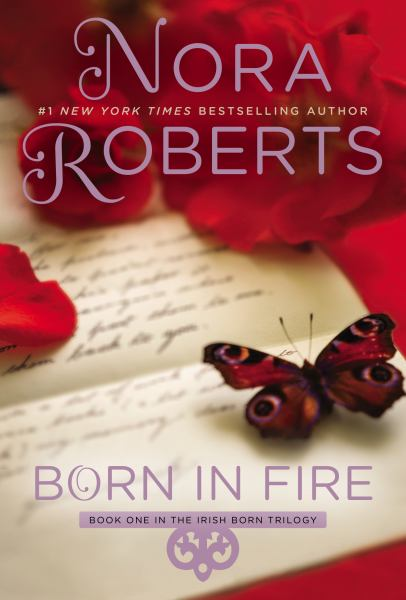 Born in Fire (Irish Born Trilogy, Bk. 1)