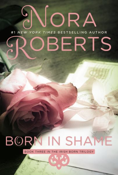 Born in Shame (Irish Born Trilogy Bk. 3)