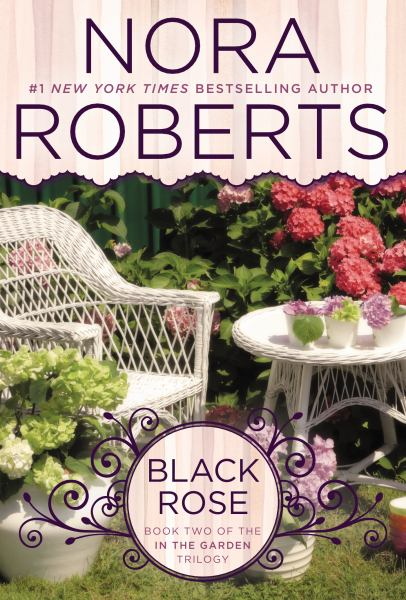 Black Rose (In the Garden Trilogy, Bk. 2)
