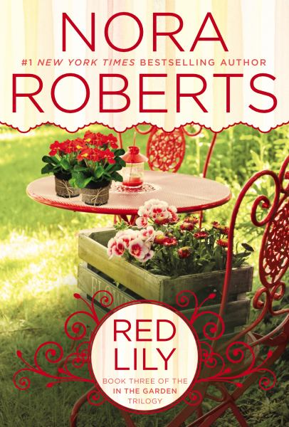 Red Lily (In the Garden Trilogy, Bk.3)
