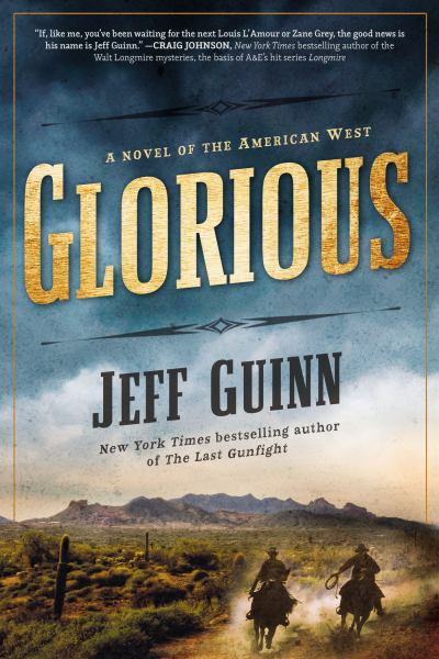 Glorious (Cash McLendon, Bk. 1)