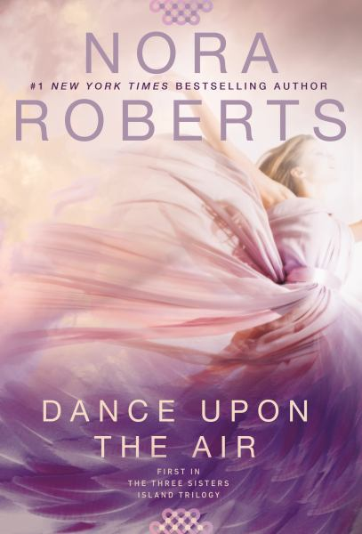 Dance Upon the Air (Three Sisters Island Trilogy, Bk. 1)