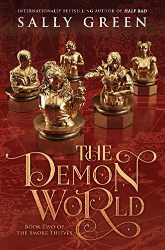 The Demon World (The Smoke Thieves, Bk. 2)
