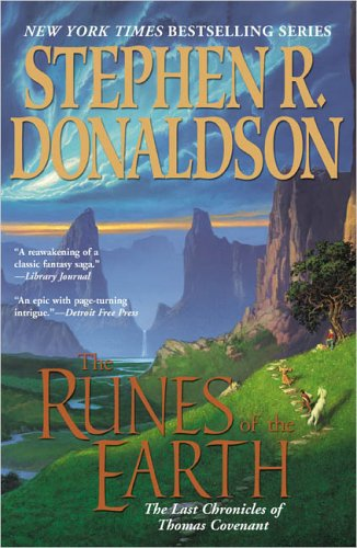 The Runes of the Earth (Last Chronicles of Thomas Covenant, Book 1)