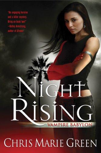 Night Rising (Vampire Babylon, Book I)