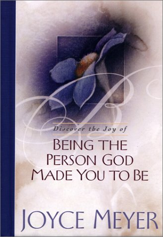 Being the Person God Made You to Be