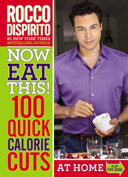 Now Eat This! 100 Quick Calorie Cuts