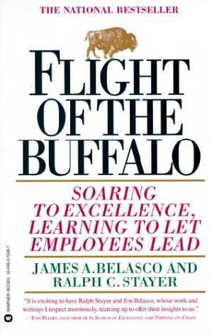 Flight of the Buffalo: Soaring to Excellence Learning to Let Employees Lead