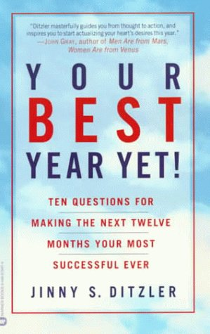 Your Best Year Yet!: Ten Questions for Making the Next Twelve Months Your Most Successful Ever