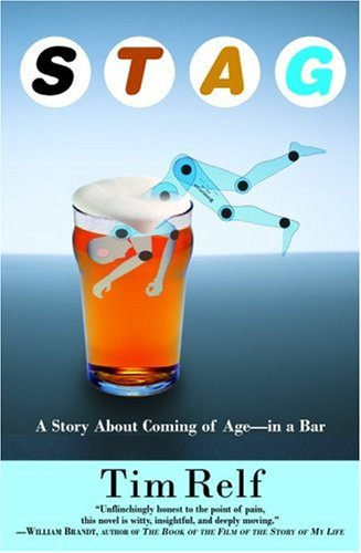 Stag: A Story About Coming of Age--In a Bar