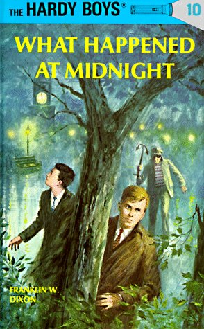 What Happened At Midnight (Hardy Boys, Bk. 10)